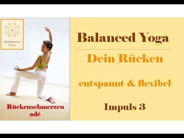 3. Impuls-Video | Balanced Yoga für einen entspannten & flexiblen Rücken