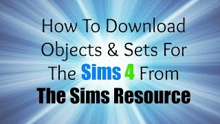 How To Download Objects For Sims 4 From The Sims Resource