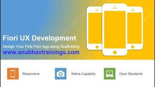Fiori UX Development   Design first Fiori App using Scaffolding Template by  Anubhav Oberoy