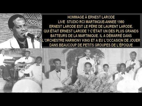 HOMMAGE à Ernest LARODE-Live RCI  Martinique-MANO RETRO-Année 1980