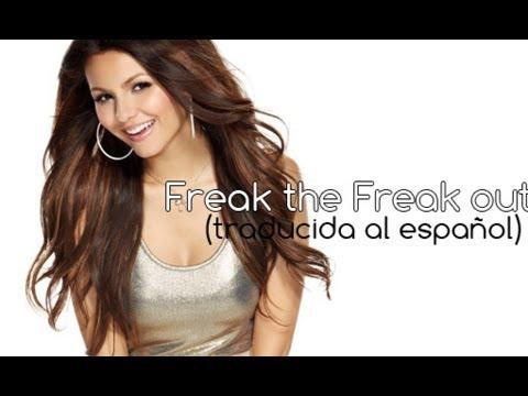 Freak the Freak Out - Victoria Justice (traducida al español)