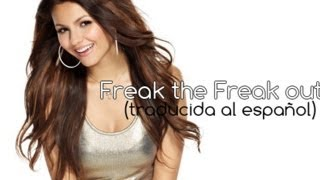 Freak the Freak Out - Victoria Justice (traducida al español)