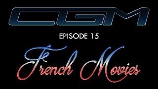 CGM 15 - French Movies (L'Unique + Terminus)