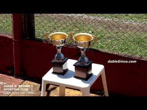BROWN 3 SPORTING 1 COPA POSADAS FINAL
