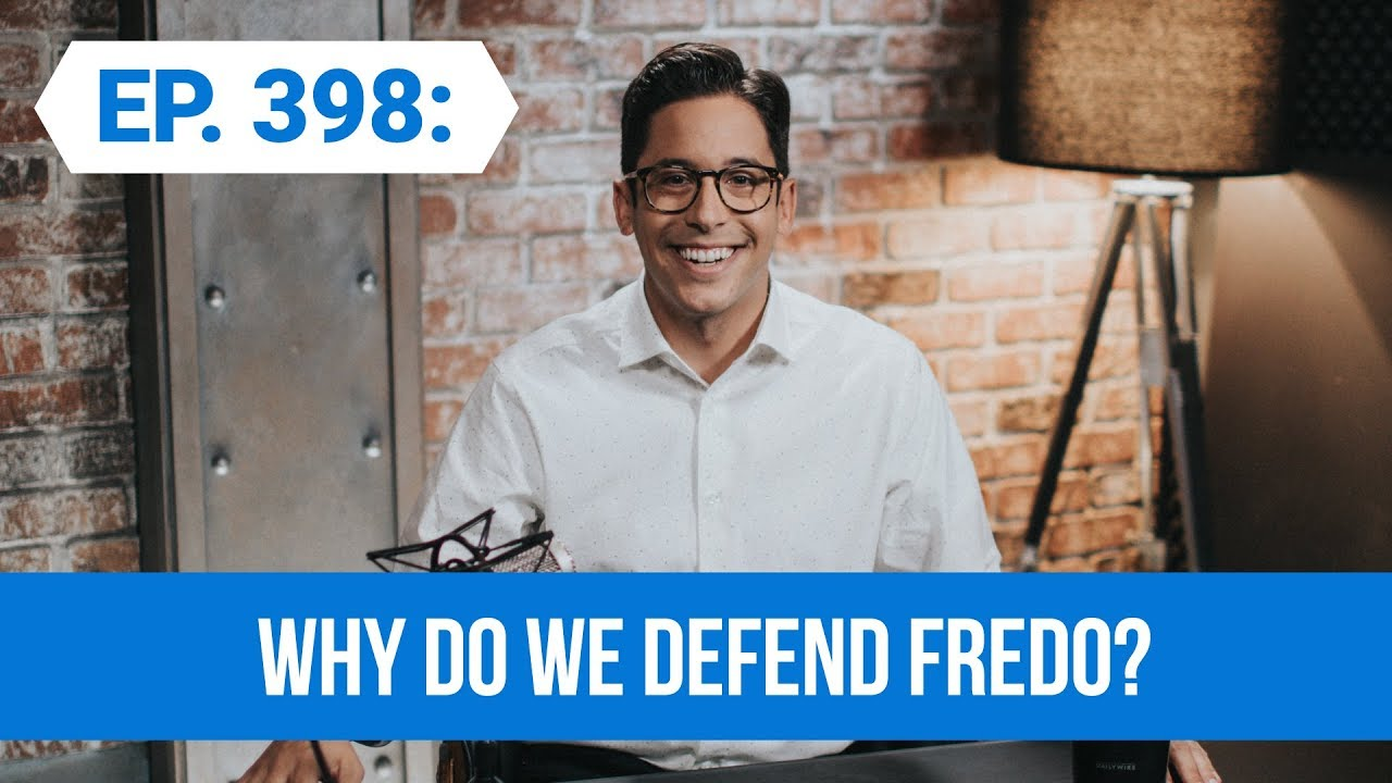 Why Do We Defend Fredo? | The Michael Knowles Show Ep. 398