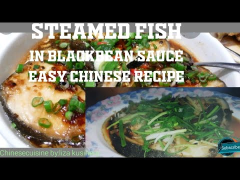 Steamed Fish In Blackbean Sauce Chinese Recipe