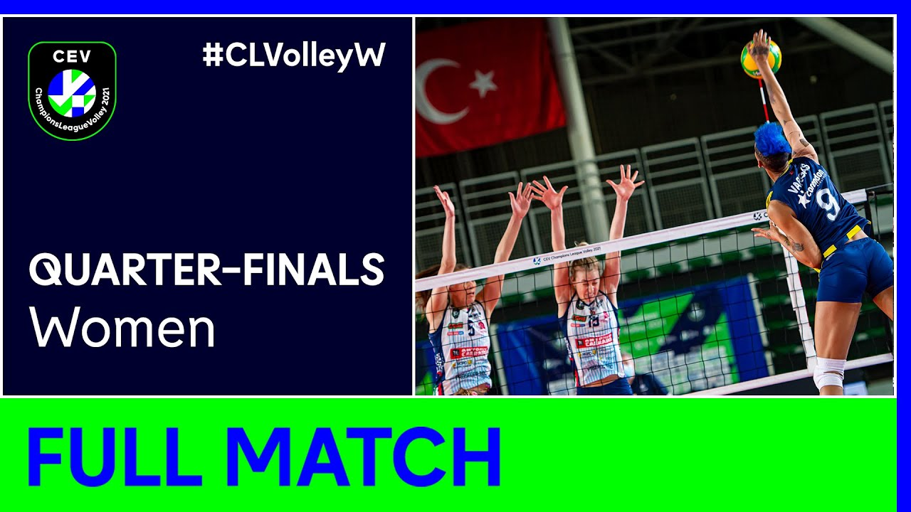Fenerbahçe Opet ISTANBUL vs. Igor Gorgonzola NOVARA - CEV Champions League Volley 2021 Women QF