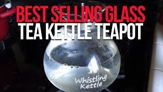 Best Selling Glass Tea Kettle teapot on Amazon