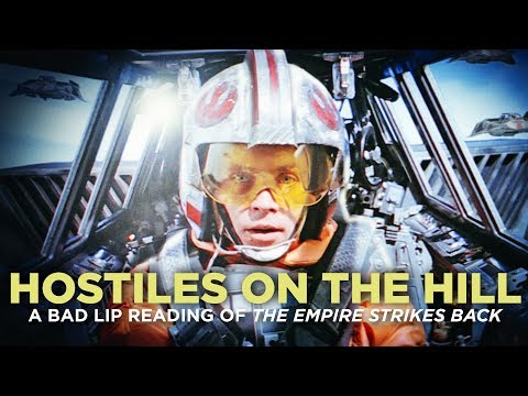 'HOSTILES ON THE HILL' — A Bad Lip Reading of The Empire Strikes Back