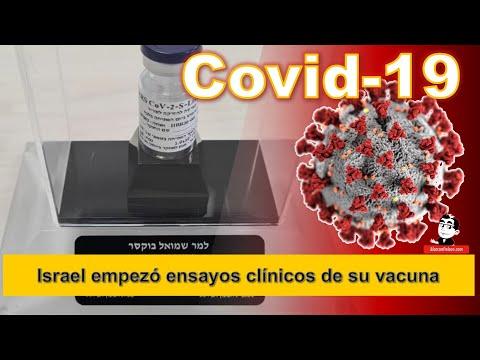 Israel empezó ensayos clínicos de su vacuna ☣ Cifras de la Pandemia COVID-19 a Noviembre 1 2020