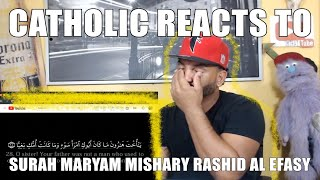 CATHOLIC REACTING TO   Surah Maryam   Mishary Rashid al Efasy