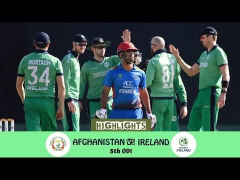 Highlights Afghanistan vs Ireland    5th ODI    Afghanistan vs Ireland in India 2019