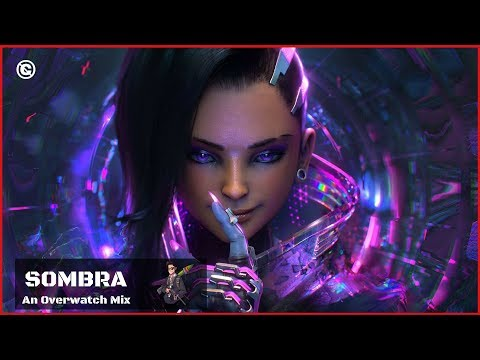 Music for Playing SOMBRA 👾 Overwatch Mix 👾 Playlist to play Sombra