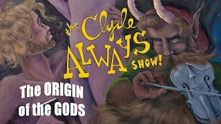 The Origin of the Gods