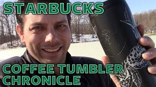 Starbucks Coffee Tumbler Chronicle