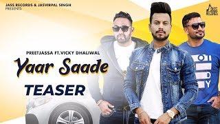 Teaser Yaar Saade PreetJassa Ft Vicky Dhaliwal Releasing Soon New Punjabi Song Jass Records