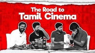 THE ROAD TO TAMIL CINEMA ft. Maathevan & Gautam  | Fully Mind Voice