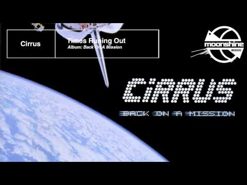 Cirrus - Times Running Out