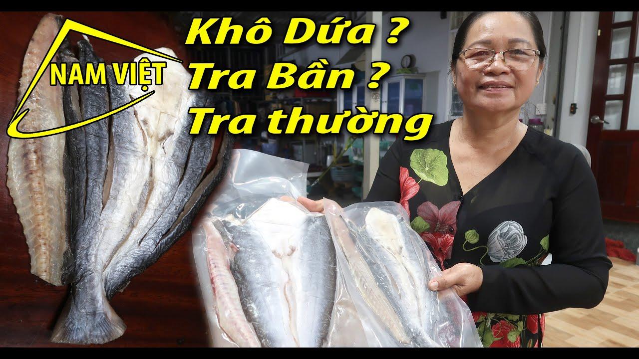 Cá Dứa - cá Tra Bần - cá Tra thường - cá nào ngon? 0901201410 [Nam Việt 1747]