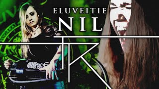 ELUVEITIE - NIL - FULL COVER (with @Michalina Malisz)