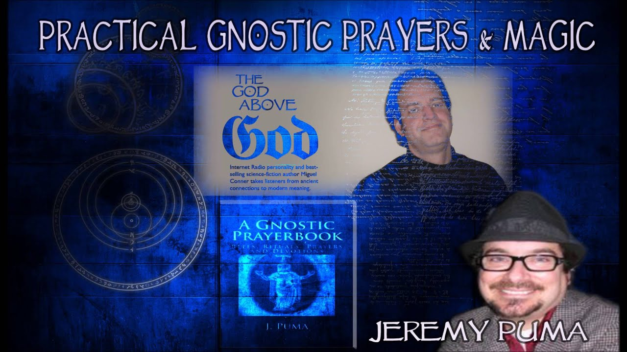 Practical Gnostic Prayers and Magic