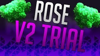 ROBLOX Rose V2 Trial Exploit May 2017