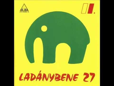 LB27(Ladánybene 27) - Az én napom