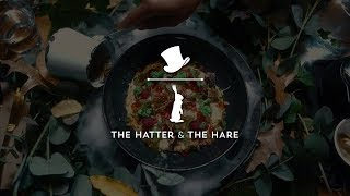 The Hatter and The Hare | Autumn Menu | Mind Society