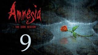 Amnesia: The Dark Descent - Прохождение игры на русском [#9] | PC