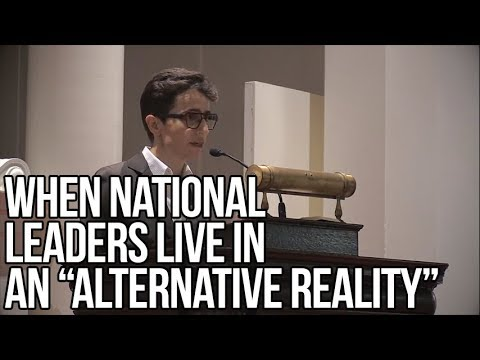 """When National Leaders Live in an """"Alternative Reality"""" 