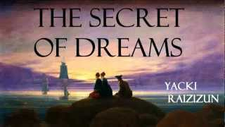 The Secret of Dreams - FULL Audio Book - by Yacki Raizizun