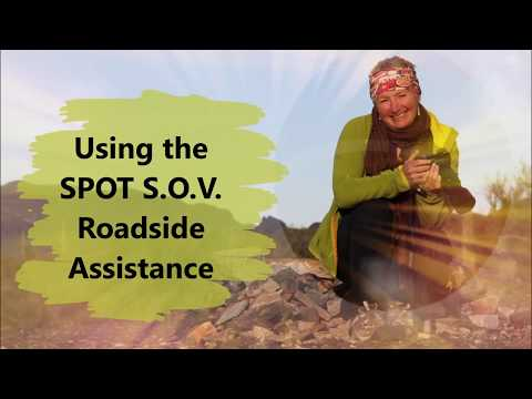 Using the SPOT S.O.V. Feature (Save Our Vehicle) When I Broke Down