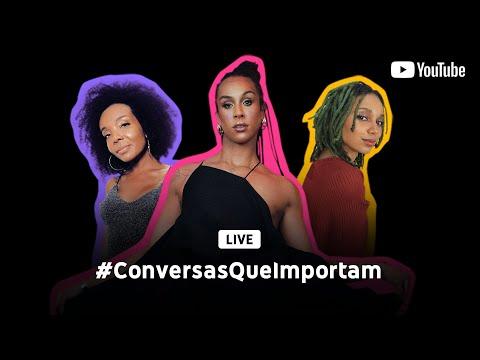 #ConversasQueImportam com Linn da Quebrada, Nátaly Neri e Thelminha Assis from YouTube · Duration:  2 hours 28 minutes 5 seconds