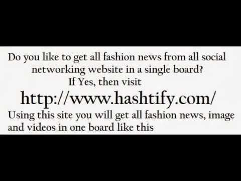 Latest Fashion News by Hastify.com (Social Aggregator)