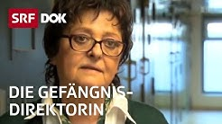 Eine Frau leitet ein Männergefängnis | Schweizer Strafvollzug | Reportage | SRF DOK
