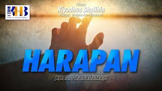 Download Riyadhush Shalihin - Bab Harapan (Hadits 429-433)
