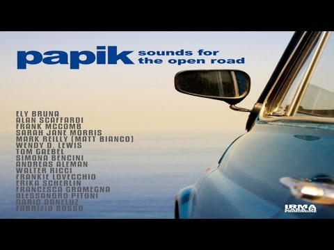 Papik - Sounds For The Open Road. 1 Hour HQ Full Album Nu Jazz Soul Vocal Bossa Covers Lounge