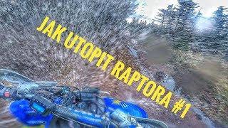 MOTOVLOG #19 - ZKARMUJTO / RAPTOR / Poprvé v terénu / Trochu jsem to PODCENIL / FAIL