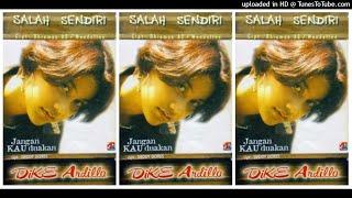 Dike Ardilla Salah Sendiri 2001 Full Album