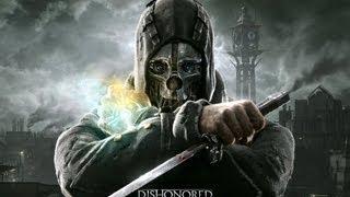 Jogando e Aprendendo: Dishonored - Xbox 360