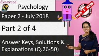 CBSE NET July 2018 Psychology Paper 2 (Q.26-50): Answer Keys, Solutions & Explanations (Part 2 of 4)
