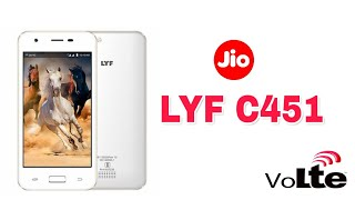 LYF C451 Launched IN INDIA With 4G VoLTE,2800 mAh battery & More.