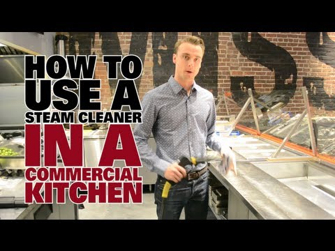 How To Use A Steam Cleaner In A Commercial Kitchen - Part I - Dupray Steam Cleaners