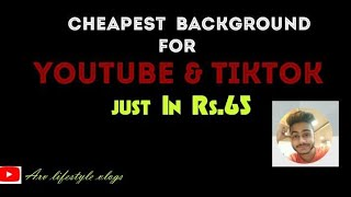 Cheapest BackGround For Youtube Video | ₹ 65 BackGround | ARV Lifestyle Vlog