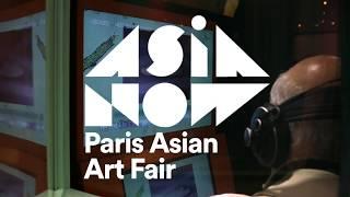 Zapętlaj ASIA NOW 2019 | IRL {In Real Life} Platform | ASIA NOW - PARIS ASIAN ART FAIR
