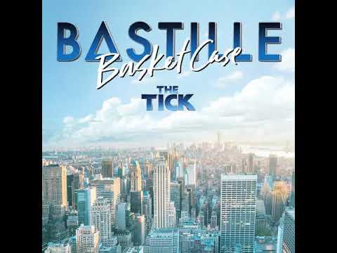 Bastille   Basket Case From 'The Tick' TV Series   Audio