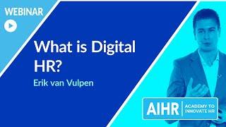 What is Digital HR? | AIHR [WEBINAR]