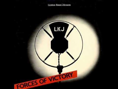 Linton Kwesi Johnson - Forces Of Victory - 01 - Want Fi Goh Rave