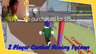 Roblox 2 Player Combat Mining Tycoon enjoying in passive mode