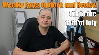 Weekly Forex Review - 9th to the 13th of July